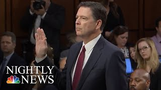 James Comey Memos Describe Focus On Michael Flynn | NBC Nightly News - NBCNEWS