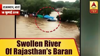 Visuals of swollen river from Rajasthan's Baran - ABPNEWSTV
