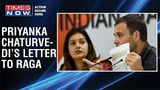 TIMES NOW accesses Priyanka Chaturvedi's letter to Rahul Gandhi - TIMESNOWONLINE