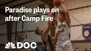Paradise High School Basketball Team Plays On After Camp Fire | NBC News - NBCNEWS