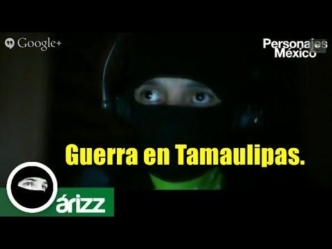 ¿Qué está pasando en Tamaulipas?
