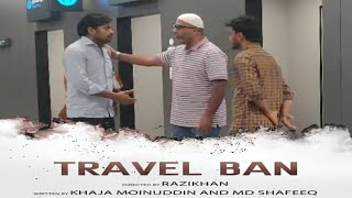 Travel Ban - Based On A True Story | Latest Telugu Short Films 2019 | Razi Khan | The Telugu Guys - YOUTUBE