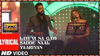 Layi Vi Na Gayi/Sadde Naal Yaariyan (Lyrical ) | T-Series Mixtape Punjabi |Jashan Singh|Shipra Goyal - TSERIES
