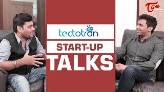 Tectotron Founder Teja Success Story | START  UP TALKS - TELUGUONE