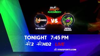 U-Mumba Vs Patna Pirates - 29th July - ESPNSTAR