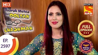 Taarak Mehta Ka Ooltah Chashmah - Ep 2597 - Full Episode - 8th November, 2018 - SABTV