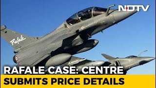 Centre Submits Rafale Pricing Details In Sealed Cover To Supreme Court - NDTV