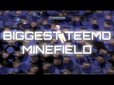 BIGGEST TEEMO MINEFIELD !! around 600 shrooms :p