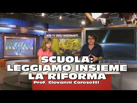 SCUOLA, LEGGIAMO INSIEME LA RIFORMA PROF  CAROSOTTI