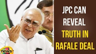 Amit Shah Doesn't Know that Only JPC Can Reveal Truth in Rafale Deal Says Kapil Sibal | Mango News - MANGONEWS