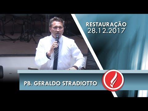 Noite da Restauração - Pb. Geraldo Stradiotto - 28 12 2017