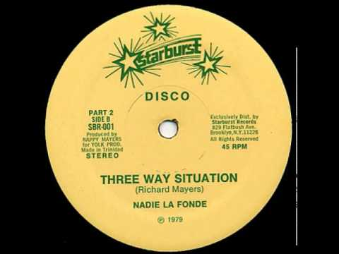 Nadie La Fonde - Three Way Situation (1979)