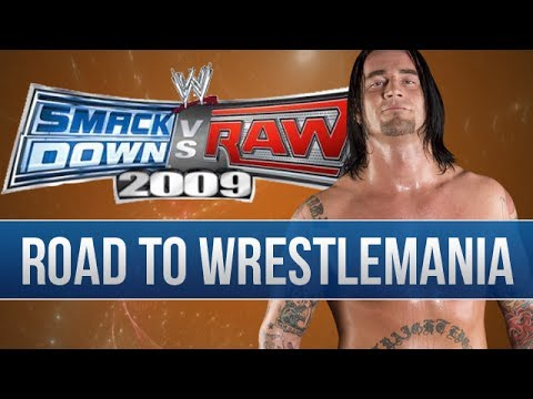 WWE SvR '09 - CM Punk's RTWM! (Episode 4)