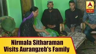 Defence Minister Nirmala Sitharaman meets martyr Aurangzeb's family in J&K - ABPNEWSTV