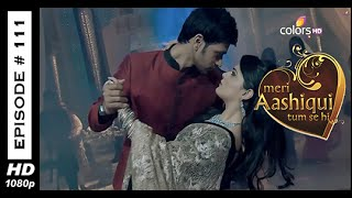 Meri Aashiqui Tum Se Hi : Episode 112 - 26th November 2014
