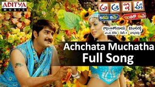 Achchata Muchatha Full Song II  A Aa E Ee Movie II Srikanth, Meera Jasmine, Sada - ADITYAMUSIC