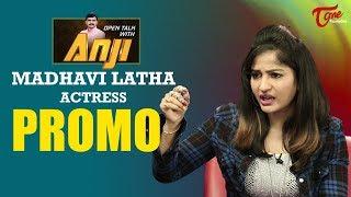 Actress Madhavi Latha Exclusive Interview Promo   Open Talk with Anji   TeluguOne - TELUGUONE