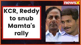 Telangana CM KCR, YSRCP's Jagan Reddy to skip Mamta's rally - NEWSXLIVE