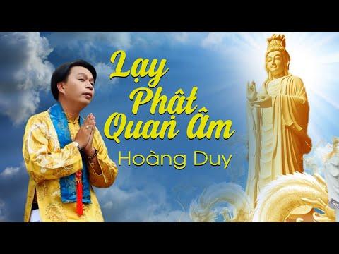 Lạy Phật Quan Âm -Hoàng Duy (Vol 3 Quan Âm Mẹ Hiền)-HD
