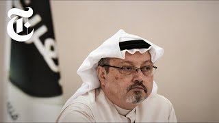 How Saudi News Media Is Spinning Khashoggi's Disappearance | NYT News - THENEWYORKTIMES