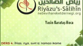 Riyazus Salihin-Hadis Sohbetleri 004: Ameller Niyetlere Göredir-I