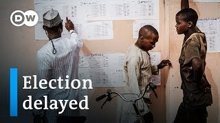 Nigeria election 2019 suspended just before polls were to open | DW News - DEUTSCHEWELLEENGLISH