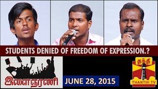 "Ilaignar Ani 28-06-2015 ""Are Students being denied of Freedom of Expression.? "" – Thanthi TV Show"