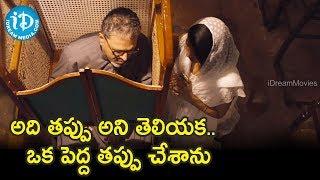 అది తప్పు అని తెలియక..ఒక పెద్ద తప్పు చేశాను - Crime 23 Movie Scene ||  Arun Vijay || Mahima Nambiar - IDREAMMOVIES