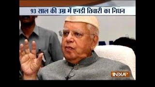 Former UP and Uttarakhand CM ND Tiwari passes away in Delhi - INDIATV