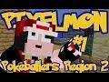 Minecraft Pixelmon: Pokeballers Server Region 2 - Episode 1 - THE ADVENTURE BEGINS!!