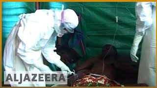 🇨🇩 DRC's Ebola outbreak spreads to Mbandaka city | Al Jazeera English - ALJAZEERAENGLISH