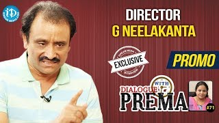 Director G Neelakanta Exclusive Interview - Promo || Dialogue With Prema #71 - IDREAMMOVIES