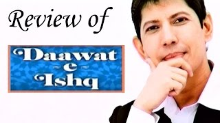 Daawat e Ishq - Full Movie Review