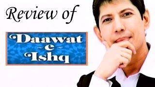 Daawat e Ishq - Full Movie Review