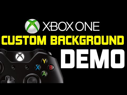 Xbox One Custom Backgrounds DEMO