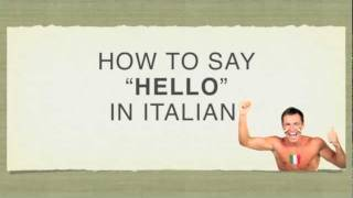 How to say hello in italian ciao youtube m4hsunfo