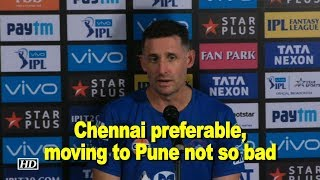IPL 2018 |  Chennai preferable, but moving to Pune not so bad:  Michael Hussey - IANSINDIA