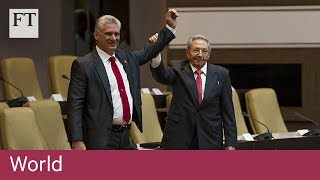 Miguel Díaz-Canel sworn in as new Cuban president - FINANCIALTIMESVIDEOS