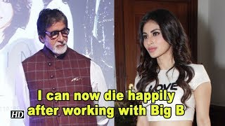 I can now die happily after working with Big B: Mouni Roy - BOLLYWOODCOUNTRY