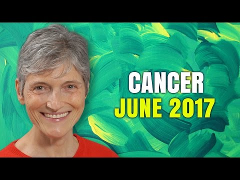 CANCER JUNE 2017 Horoscope | Barbara Goldsmith Astrology