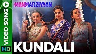 Kundali | Video Song | Manmarziyaan  | Amit Trivedi, Shellee | Abhishek, Taapsee, Vicky - EROSENTERTAINMENT