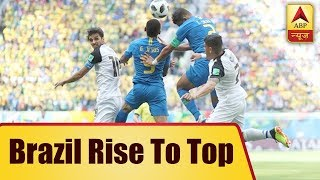 Brazil rise to top, Switzerland's victory over Serbia makes Group E wide open - ABPNEWSTV