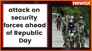 Grenade attack on security forces by militants ahead of Republic Day in Srinagar - NEWSXLIVE