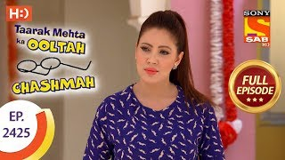 Taarak Mehta Ka Ooltah Chashmah - Ep 2425 - Full Episode - 16th March, 2018 - SABTV