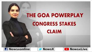 Lok Sabha Elections 2019: The Goa Powerplay, Congress Stakes Claim; General Elections - NEWSXLIVE