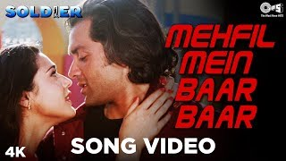 Mehfil Mein Baar Baar Song Video - Soldier | Bobby  Deol & Preity Zinta | Kumar Sanu &  Alka Yagnik - TIPSMUSIC