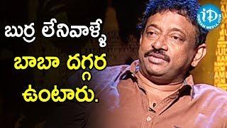 Director Ram Gopal Varma About Satya Sai Baba | Ramuism 2nd Dose - IDREAMMOVIES
