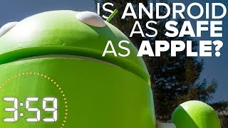 Are Android smartphones as safe as iPhones? (The 3:59, Ep. 370) - CNETTV