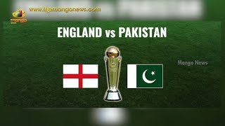 Champions Trophy 2017: England vs Pakistan | Semi Final | CT 2017 | Preview | Mango News - MANGONEWS
