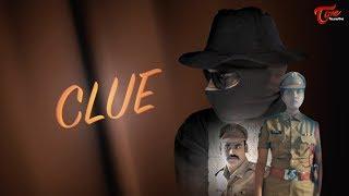 Clue   Latest Telugu Short Film 2018   Shailesh Tiwari   TeluguOne - YOUTUBE
